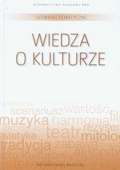 Słowniki tematyczne Tom 13 Wiedza o kulturze