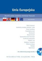 Unia Europejska Słownik polsko-angielsko-niemiecko-francuski z płytą CD