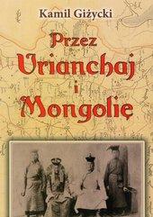 Przez Urianchaj i Mongolię