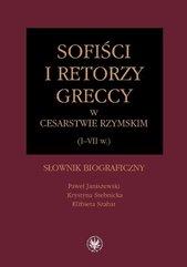 Sofiści i retorzy greccy w cesarstwie rzymskim (I-VII w.)
