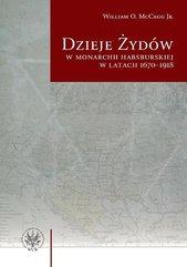 Dzieje Żydów w monarchii habsburskiej w latach 1670-1918