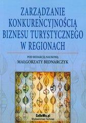 Zarządzanie konkurencyjnością biznesu turystycznego w regionach