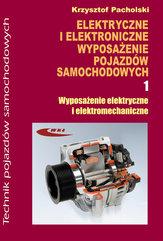 Elektryczne i elektroniczne wyposażenie pojazdów samochodowych część 1