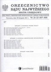 Orzecznictwo Sądu Najwyższego. Izba Pracy, Ubezpieczeń Społecznych i Spraw Publicznychnr 21-22/2011