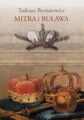 Mitra i buława Królewskie ambicje książąt w sztuce Rzeczypospolitej szlacheckiej