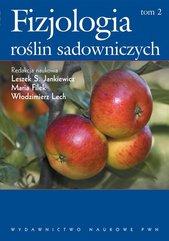 Fizjologia roślin sadowniczych strefy umiarkowanej Tom 2