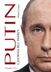 Putin Człowiek bez twarzy