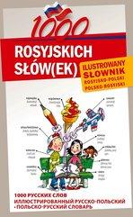 1000 rosyjskich słów(ek) Ilustrowany słownik rosyjsko polski polsko rosyjski