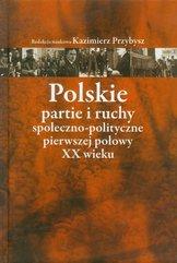 Polskie partie i ruchy społeczno-polityczne pierwszej połowy XX wieku