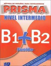 Prisma Fusion nivel intermedio B1 + B2 Podręcznik + CD