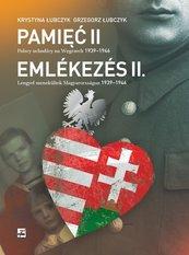 Pamięć II Polscy uchodźcy na Węgrzech 1939-1946