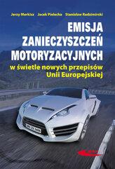 Emisja zanieczyszczeń motoryzacyjnych w świetle nowych przepisów Unii Europejskiej