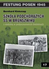 Szkoła Podchorążych SS w Brunszwiku z siedzibą w podpoznańskich Owińskach