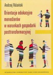 Orientacje edukacyjne menedżerów w warunkach gospodarki posttransformacyjnej