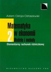 Matematyka w ekonomii Modele i metody Tom 2