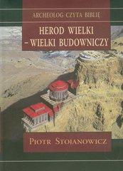 Herod Wielki - wielki budowniczy
