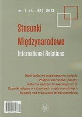 Stosunki Międzynarodowe Tom 45 2012