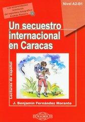 Un secuestro internacional en Caracas z płytą CD