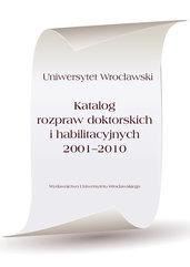 Katalog rozpraw doktorskich i habilitacyjnych 2001-2010