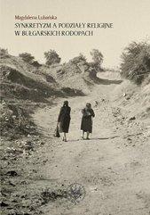 Synkretyzm a podziały religijne w bułgarskich Rodopach