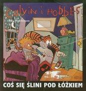 Calvin i Hobbes Tom 2 Coś się ślini pod łóżkiem
