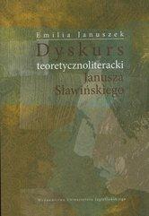 Dyskurs teoretycznoliteracki Janusza Sławińskiego