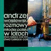 Rozmowy młodej polski w latach dwa tysiące coś tam