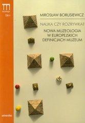 Nauka czy rozrywka? Nowa muzeologia w europejskich definicjach muzeum Tom 4
