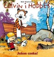Calvin i Hobbes Tom 3 Jukon czeka!