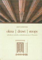 Okna drzwi stropy Zabytkowa stolarka architektoniczna w Poznaniu