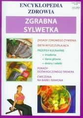Zgrabna sylwetka Encyklopedia zdrowia