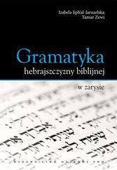 Gramatyka hebrajszczyzny biblijnej w zarysie