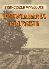 Opowiadania Poleskie