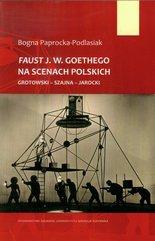 Faust J.W. Goethego na scenach polskich