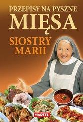 Przepisy na pyszne mięsa siostry Marii
