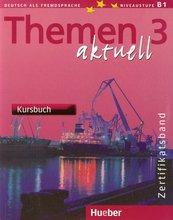 Themen Aktuell 3 Zertifikatsband Kursbuch