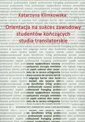 Orientacja na sukces zawodowy studentów kończących studia translatorskie