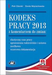 Kodeks pracy 2013 z komentarzem do zmian