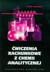 Ćwiczenia rachunkowe z chemii analitycznej