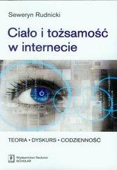 Ciało i tożsamość w internecie