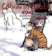 Calvin i Hobbes Atak obłąkanych, zmutowanych śnieżnych potworów zabójców Tom 7
