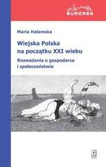 Wiejska Polska na początku XXI wieku
