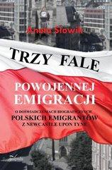 Trzy fale powojennej emigracji
