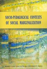 Socio-Pedagogical Contexts of Social Marginalization