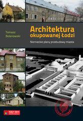 Architektura okupowanej Łodzi