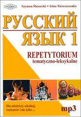 Język rosyjski 1 Repetytorium tematyczno-leksykalne