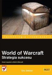 World of Warcraft Strategia sukcesu