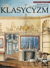 Klasycyzm Przewodnik dla kolekcjonerów