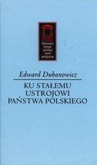 Ku stałemu ustrojowi państwa polskiego