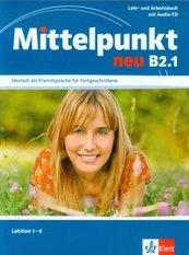 Mittelpunkt neu B2.1 Lehr- und Arbeitsbuch + CD